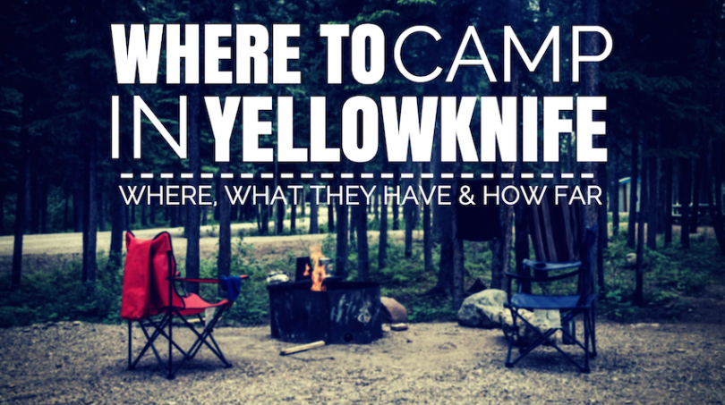 Where to Camp in Yellowknife