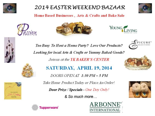 2014 EASTER WEEKEND BAZAAR @ YELLOWKNIFE COMMUNITY BAKER CENTER | Yellowknife | Northwest Territories | Canada