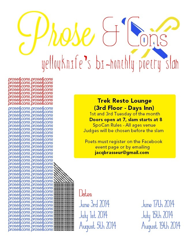 Prose & Cons: Yellowknife's Bi-Monthly Poetry Slam @ Trek Resto-Lounge | Yellowknife | Northwest Territories | Canada