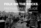Folk on the Rocks Preparedness Guide