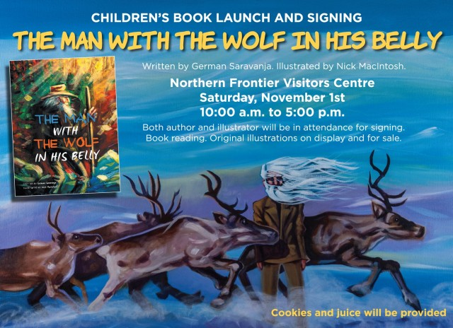 The Man With The Wolf In His Belly: Children's Book Launch & Signing @ Northern Frontier Visitors Centre