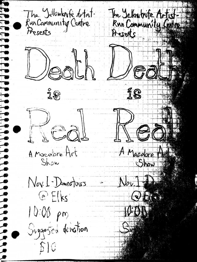 Death is Real @ Yellowknife Elks Lodge