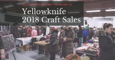 Yellowknife Craft Sales 2018
