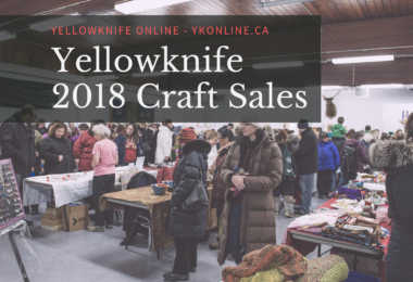 Yellowknife Craft Sales 2018